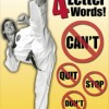 Martial Artists Don't Use Four-Letter Words - Motivational Poster